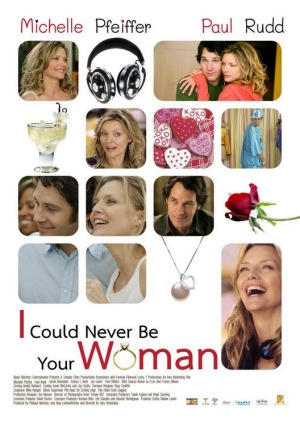 I Could Never Be Your Woman, 2007, poster