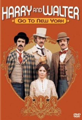 Harry and Walter Go To New York DVD