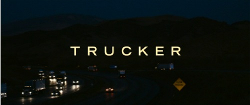 Trucker 2009 title card